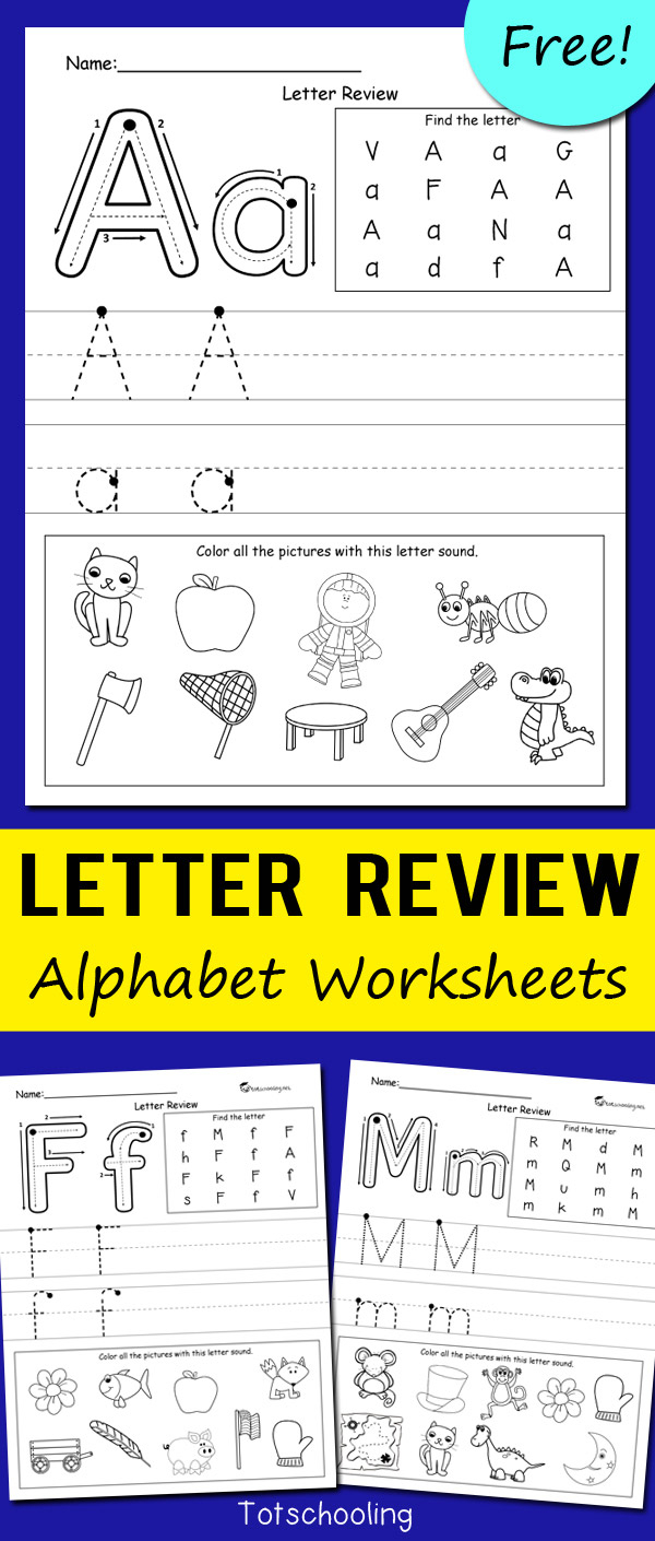 Letter Review Alphabet Worksheets | Totschooling - Toddler in Kindergarten Alphabet Worksheets