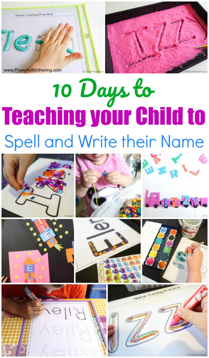 10 Days To Teaching Your Child To Spell And Write Their Name in Name Tracing Powerful Mothering