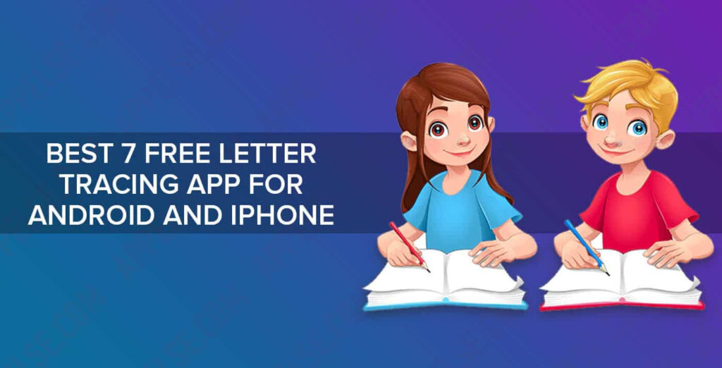 Best 7 Free Letter Tracing App For Android And Iphone | Inside Alphabet Tracing App Free