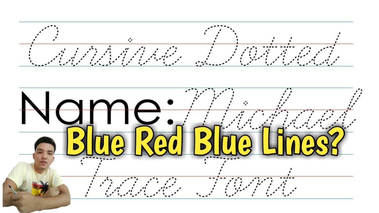 How To Install Cursive Dotted Trace Font - Blu Red Blue Lines with Name Tracing With Blue Red Blue Lines