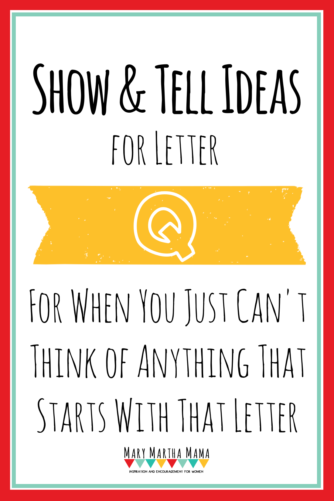 Show And Tell Letter Q [15 Ideas!] – Mary Martha Mama throughout Q Toys Alphabet Tracing