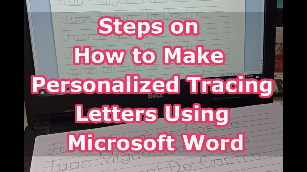 Steps On How To Make Personalized Tracing Letters Using Microsoft Word Intended For Name Tracing Create