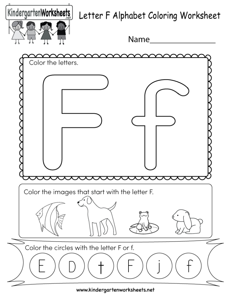 This Is A Fun Letter F Coloring Worksheet. Kindergarteners Pertaining To Alphabet Worksheets For Toddlers