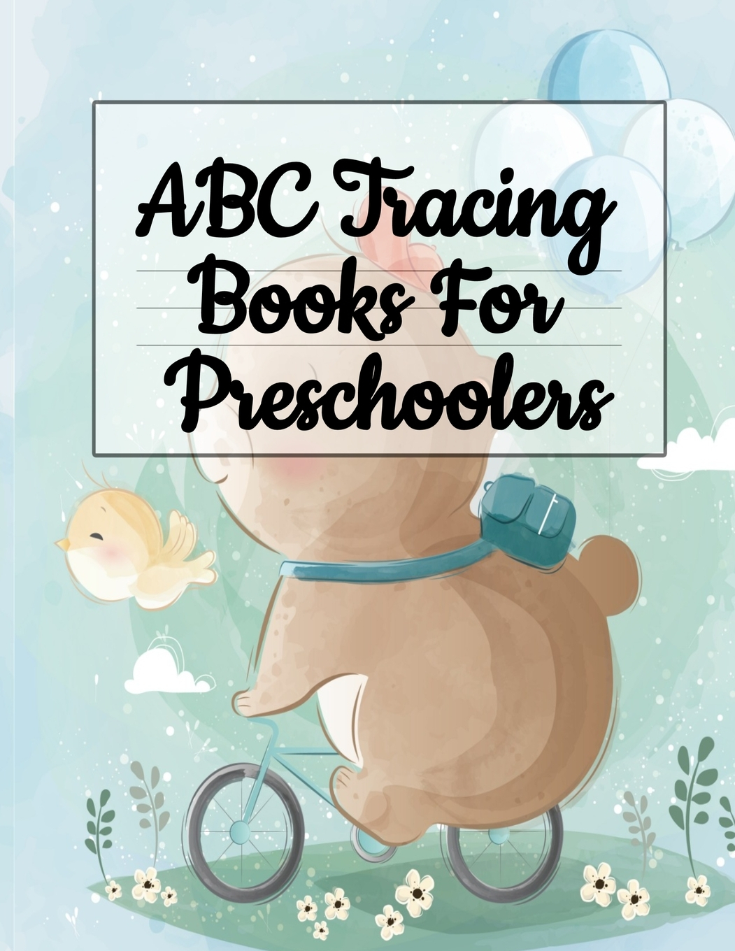 Abc Tracing Books For Preschoolers: Alphabet Writing Practice & A To Z  Letter Tracing (Paperback) - Walmart pertaining to Alphabet Tracing Book Walmart