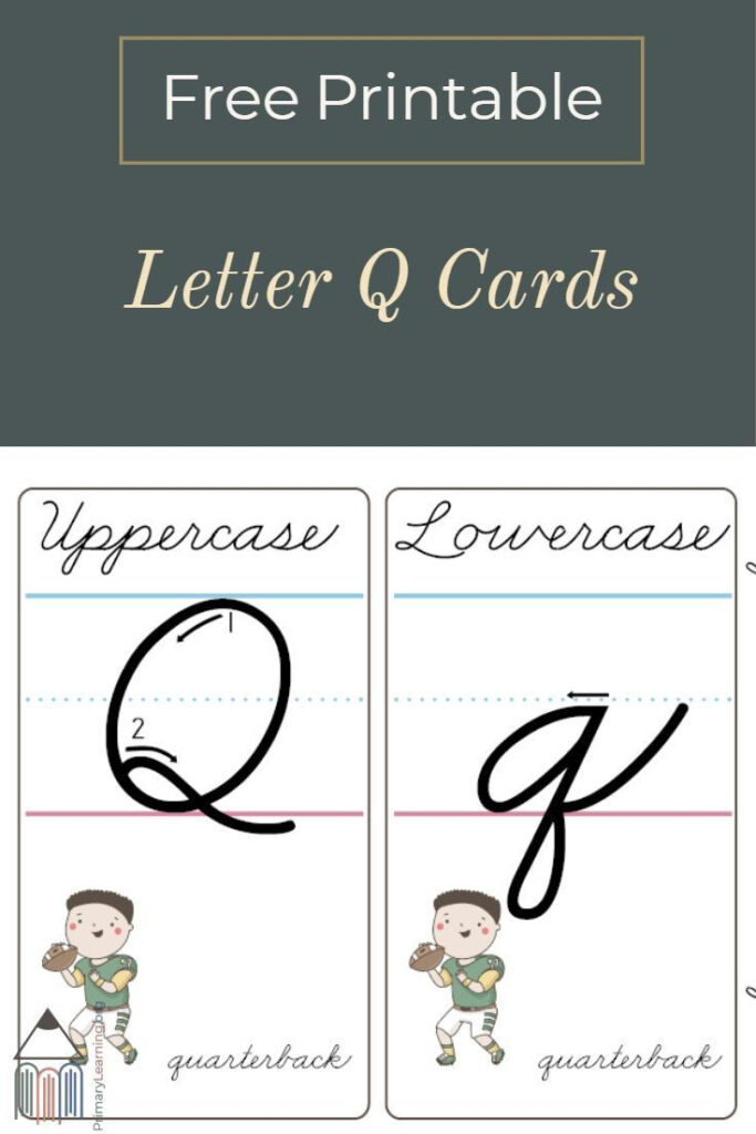 How To Make A Cursive Q   Printable Cards   Primarylearning
