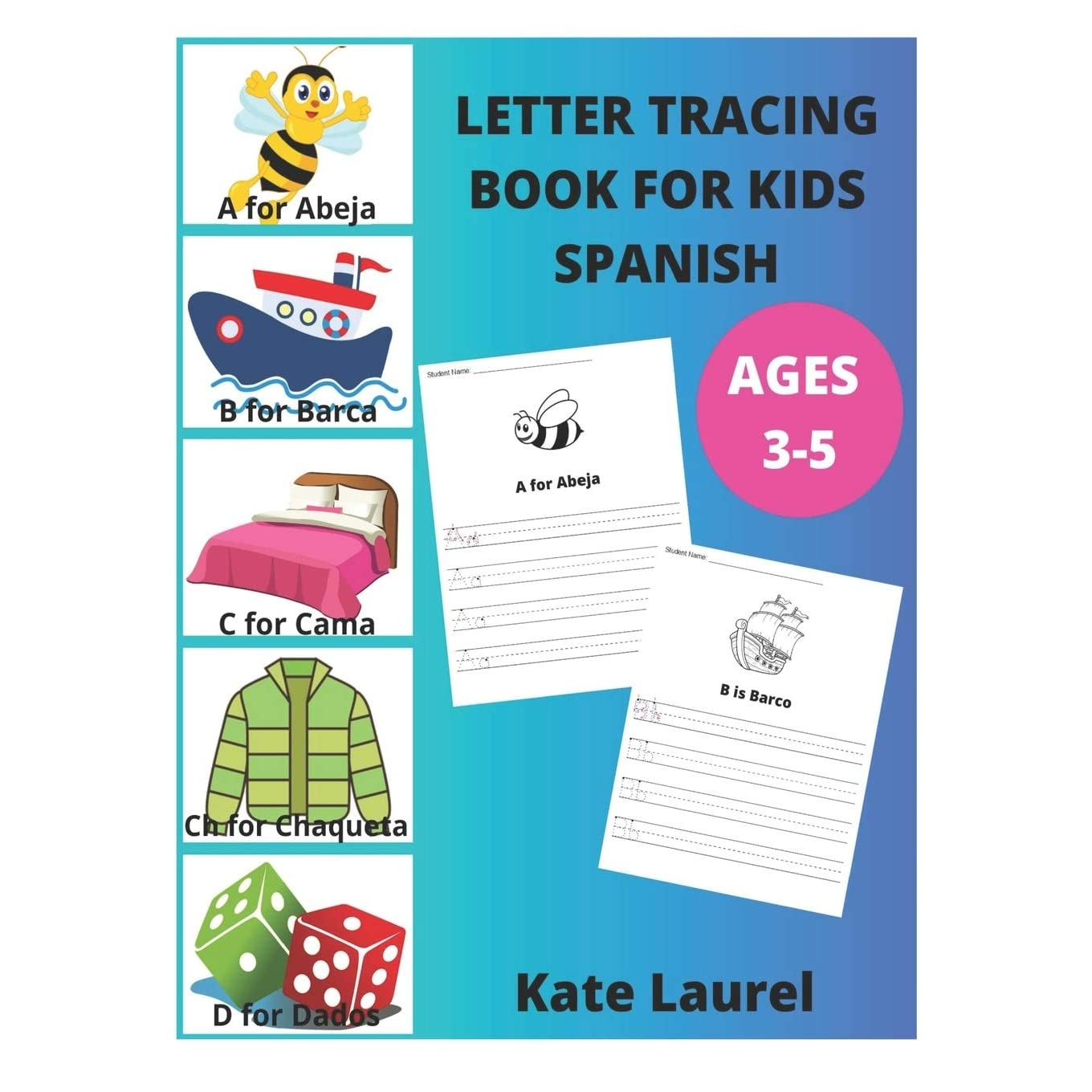 Letter Tracing Book For Kids Ages 3-5 Spanish: Alphabet inside Letter 5 Tracing