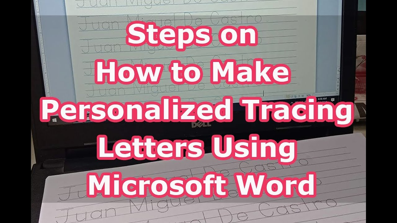 Steps On How To Make Personalized Tracing Letters Using Microsoft Word in Name Tracing Personalized