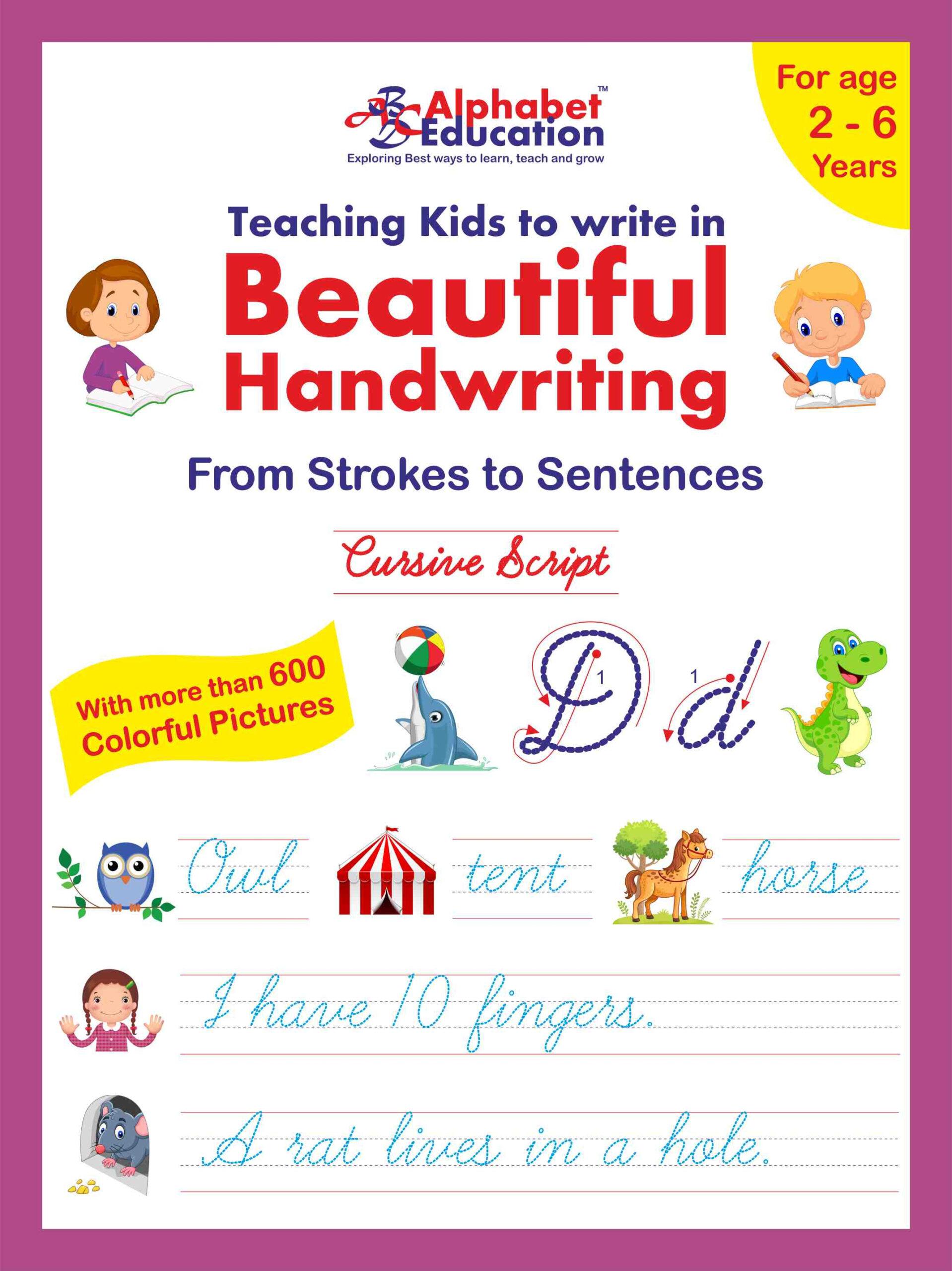 Teaching Kids To Write In Beautiful Handwriting – Cursive Script (For Age  2-6 Years)
