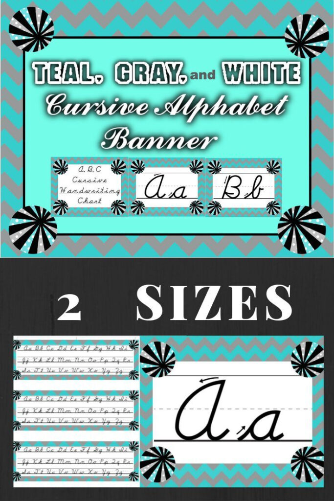 Teal, Gray, And White Cursive Alphabet Banner And Student
