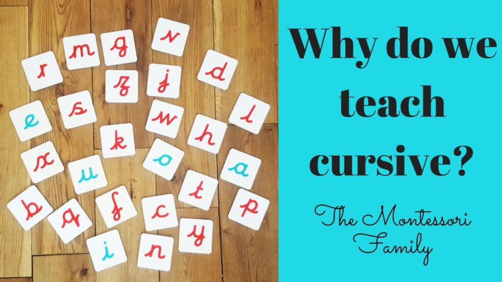Why Montessori Schools Teach Cursive Writing?