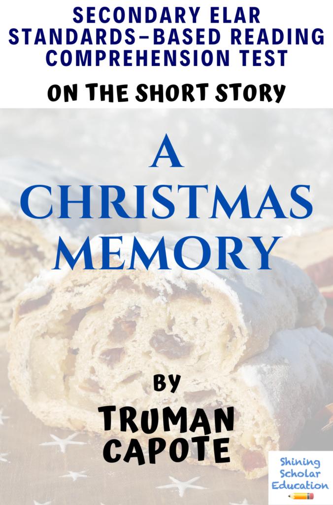 A Christmas Memorytruman Capote Reading Comprehension & Analysis Test