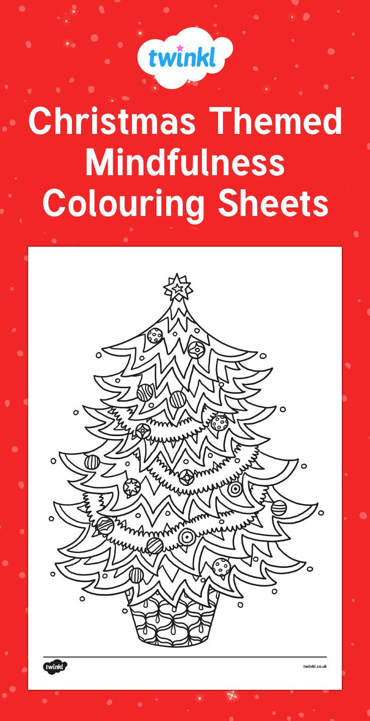 Christmas Themed Mindfulness Colouring Sheets For Your