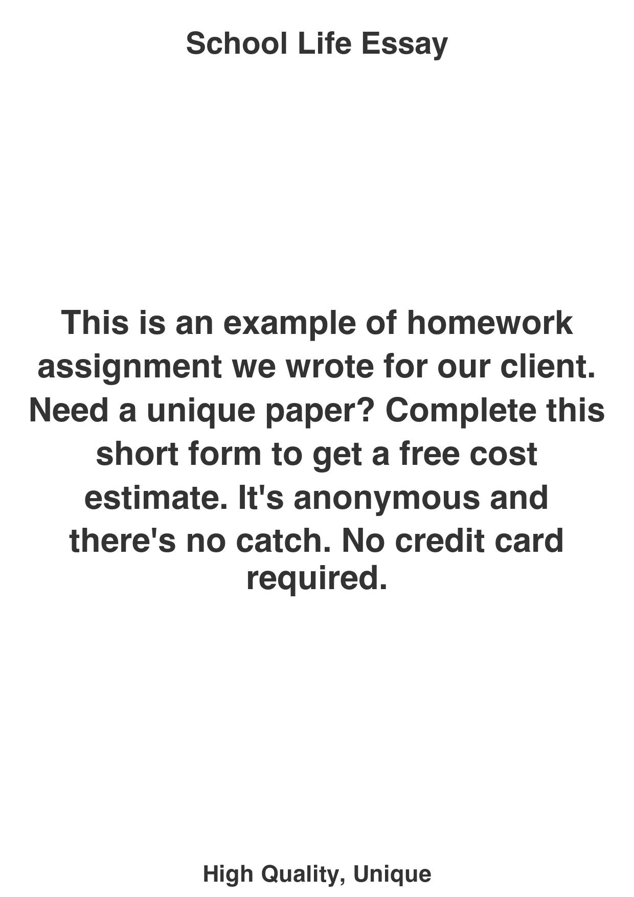 School Life Essay - College Paper Writing Service Catalog