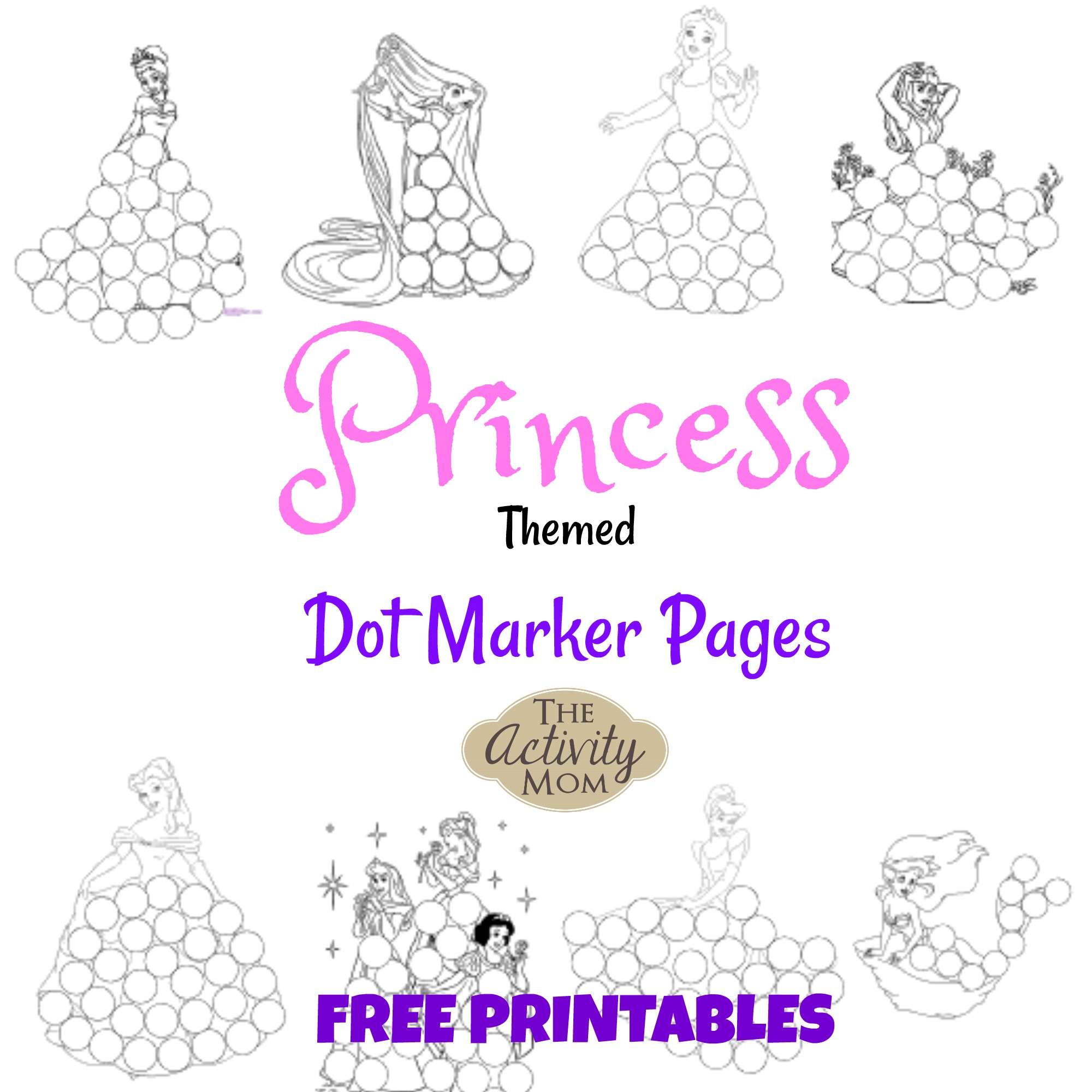 The Activity Mom - Princess Dot Marker Pages (Printable