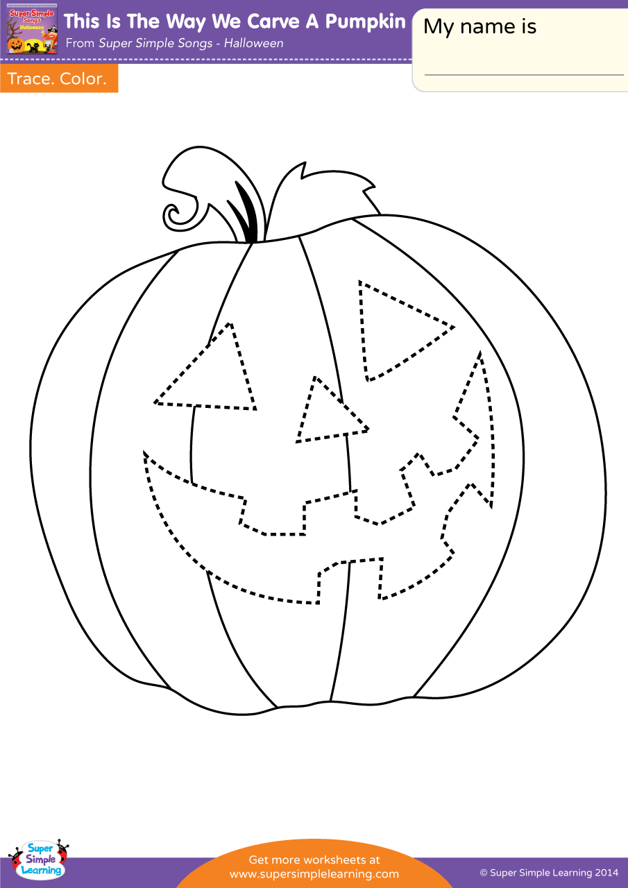 This Is The Way We Carve A Pumpkin Worksheet - Trace - Super