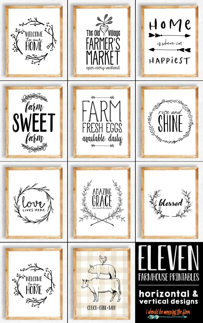11 Farmhouse Printables I Should Be Mopping The Floor