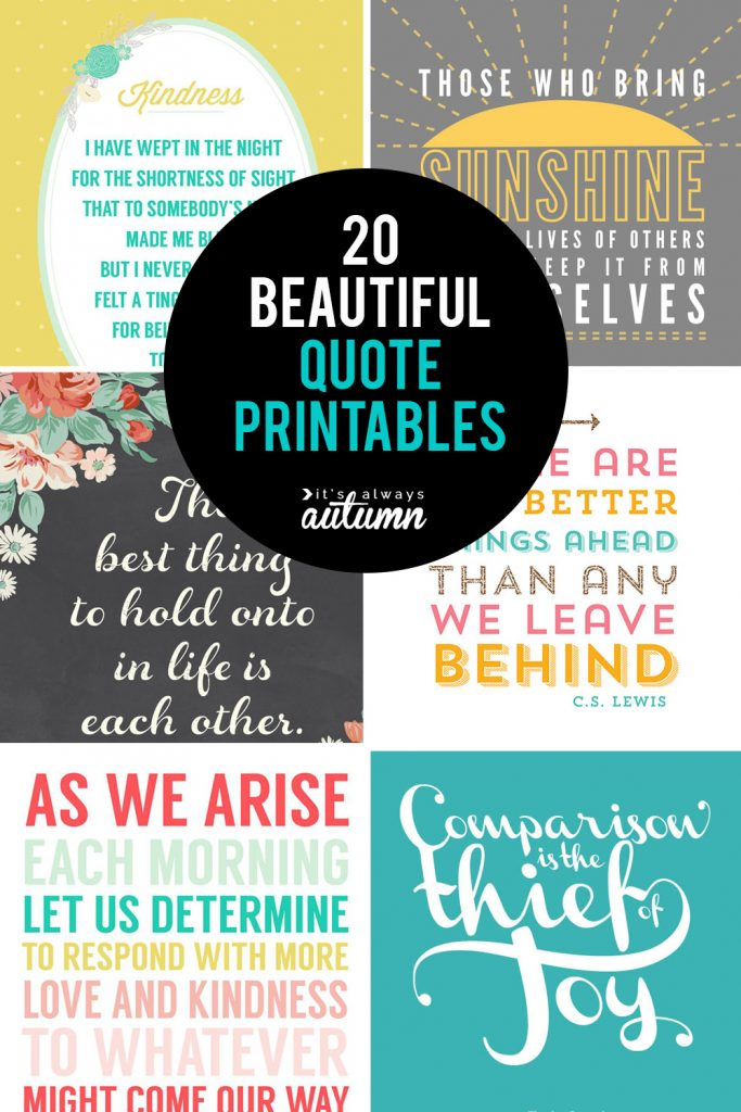 20 Gorgeous Printable Quotes Free Inspirational Quote