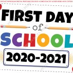 First Day Of School Sign 2020 2021 Dated PRINTABLE 8x10