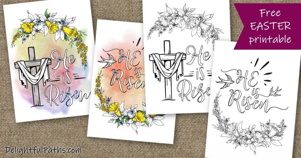 Printable Easter Cards He Is Risen Delightful Paths